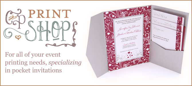 The C&P Print Shop - For all of your event printing needs, specializing in pocket invitations